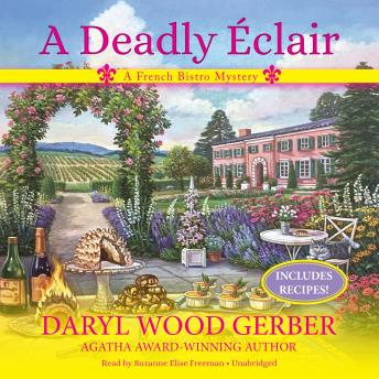 Deadly Eclair: A French Bistro Mystery, Daryl Wood Gerber