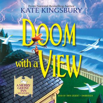Doom with a View: A Merry Ghost Inn Mystery, Kate Kingsbury