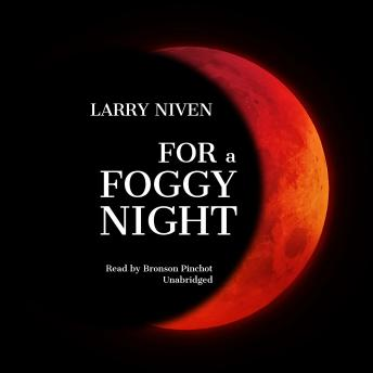 For a Foggy Night, Larry Niven