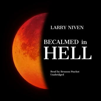 Becalmed in Hell, Larry Niven