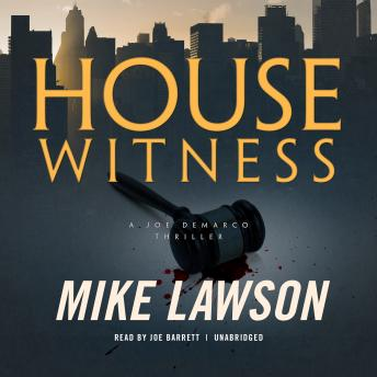 Download House Witness: A Joe DeMarco Thriller by Mike Lawson