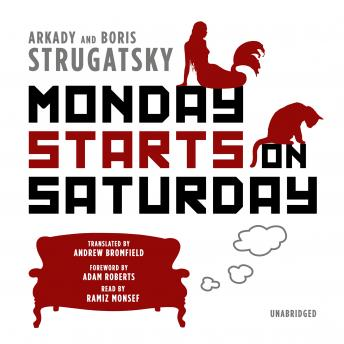Monday Starts on Saturday, Boris Strugatsky, Arkady Strugatsky