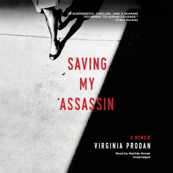 Saving My Assassin, Virginia Prodan