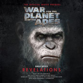 War for the Planet of the Apes: Revelations, Greg Keyes