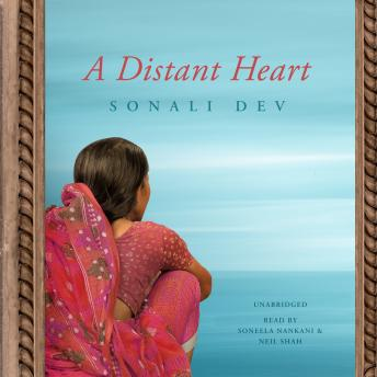 Distant Heart, Sonali Dev