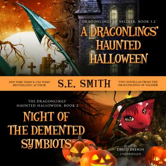 Dragonlings' Haunted Halloween and Night of the Demented Symbiots: Two Dragonlings of Valdier Novellas, S.E. Smith