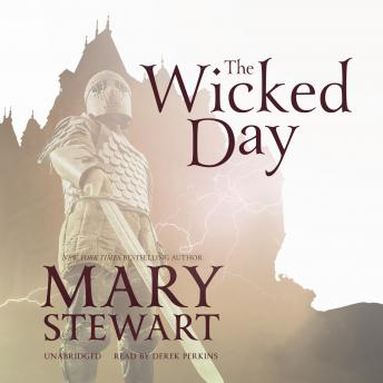 Wicked Day, Mary Stewart