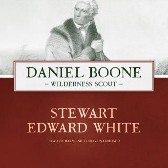 Daniel Boone: Wilderness Scout