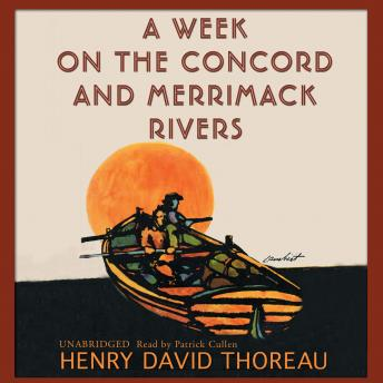Week on the Concord and Merrimack Rivers, Henry David Thoreau