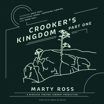 Crooker's Kingdom, Part One, Marty Ross