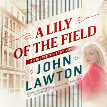 A Lily of the Field: An Inspector Troy Novel
