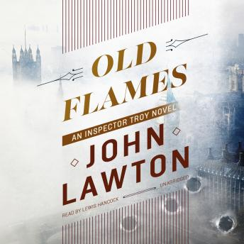 Old Flames: An Inspector Troy Novel, John Lawton