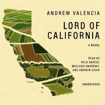 Lord of California: A Novel