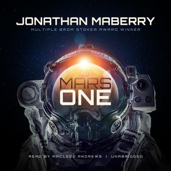 Mars One, Jonathan Maberry