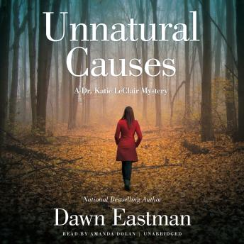 Unnatural Causes: A Dr. Katie LeClair Mystery