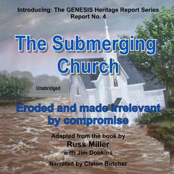 The Submerging Church: Eroded and Made Irrelevant by Compromise