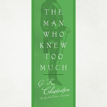 Man Who Knew Too Much, G.K. Chesterton