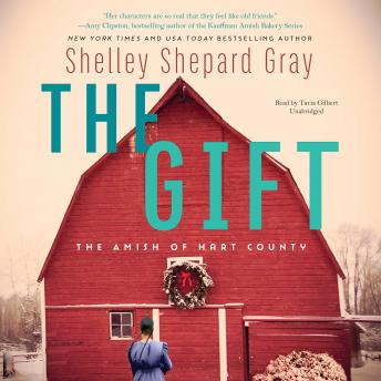 Gift: The Amish of Hart County, Shelley Shepard Gray
