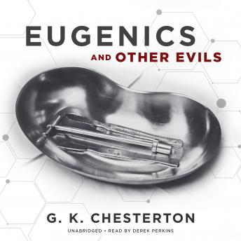 Download Eugenics and Other Evils by G.K. Chesterton