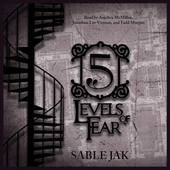 5 Levels of Fear, Sable Jak