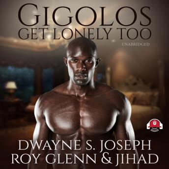 Download Gigolos Get Lonely Too by Dwayne S. Joseph, Roy Glenn, Jihad