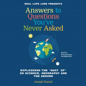 Answers to Questions You've Never Asked: Explaining the