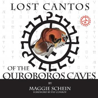 Lost Cantos of the Ouroboros Caves, Maggie Schein