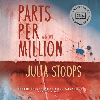 Parts per Million: A Novel