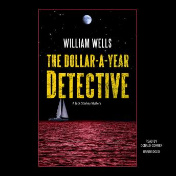 The Dollar-A-Year Detective: A Jack Starkey Mystery