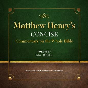 Matthew Henry's Concise Commentary on the Whole Bible, Vol. 2, Matthew Henry