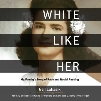 White like Her: My Family's Story of Race and Racial Passing sample.