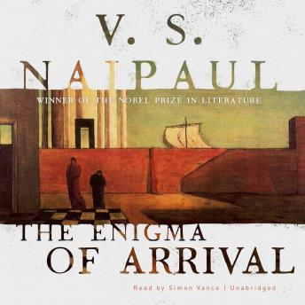 The Enigma of Arrival: A Novel