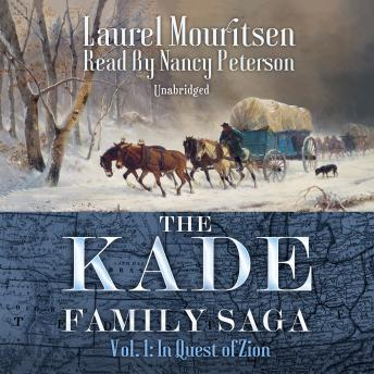 The Kade Family Saga, Vol. 1: In Quest of Zion