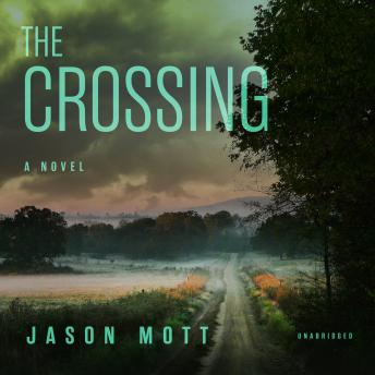 The Crossing: A Novel