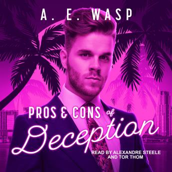 Pros & Cons of Deception, A.E. Wasp