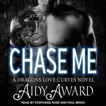Chase Me: A Dragons Love Curves Novel, Aidy Award