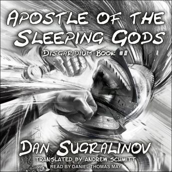 Apostle of the Sleeping Gods