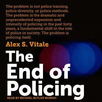 Download End of Policing by Alex S. Vitale
