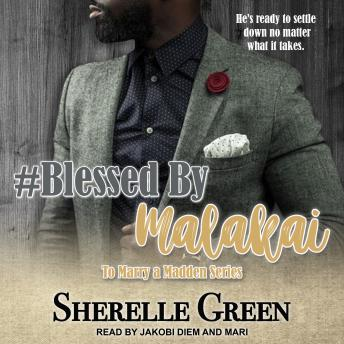Download #Blessed By Malakai by Sherelle Green