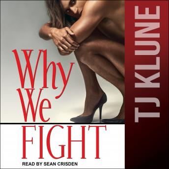 Download Why We Fight by Tj Klune