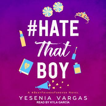 Download #HateThatBoy by Yesenia Vargas