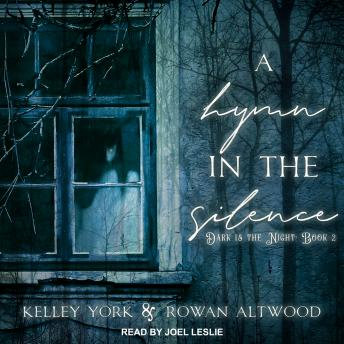 Hymn in the Silence, Rowan Altwood, Kelley York