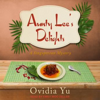 Download Aunty Lee's Delights by Ovidia Yu