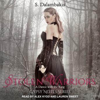 Stolen Warriors: A Dance With the King, S. Dalambakis