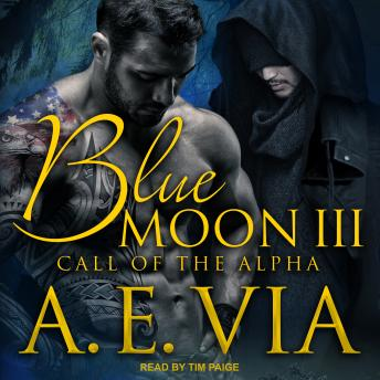 Blue Moon III: Call of the Alpha