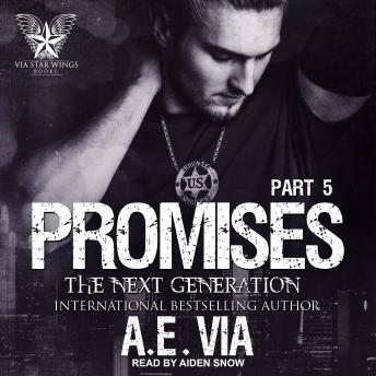 Download Promises: Part 5: The Next Generation by A.E. Via
