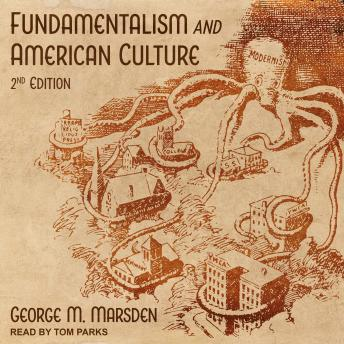 Fundamentalism and American Culture: 2nd Edition