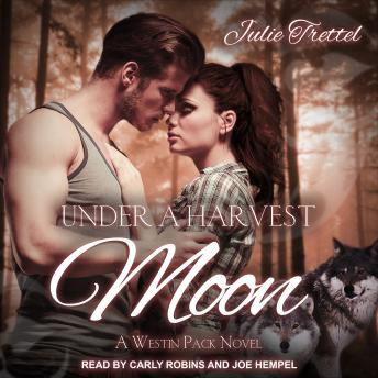 Under a Harvest Moon: A Westin Pack Prequel