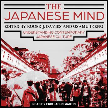 Download Japanese Mind: Understanding Contemporary Japanese Culture by Roger J. Davies, Osamu Ikeno