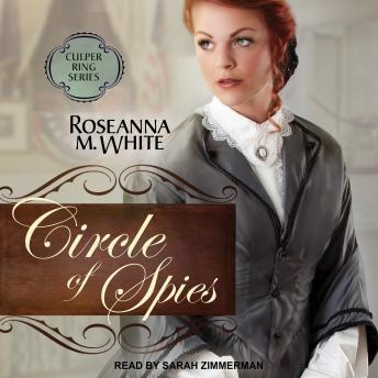 Circle of Spies, Roseanna M. White